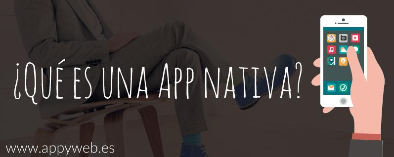 Qué es una app nativa
