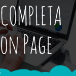 Guía completa SEO On Page.