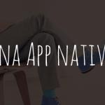 ¿Qué es una app nativa?
