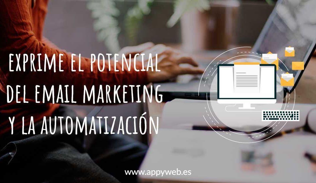 Exprime el potencial del email marketing y la automatización de correos