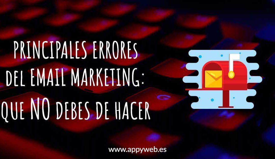 Enviar publicidad por email: los principales errores que debemos evitar