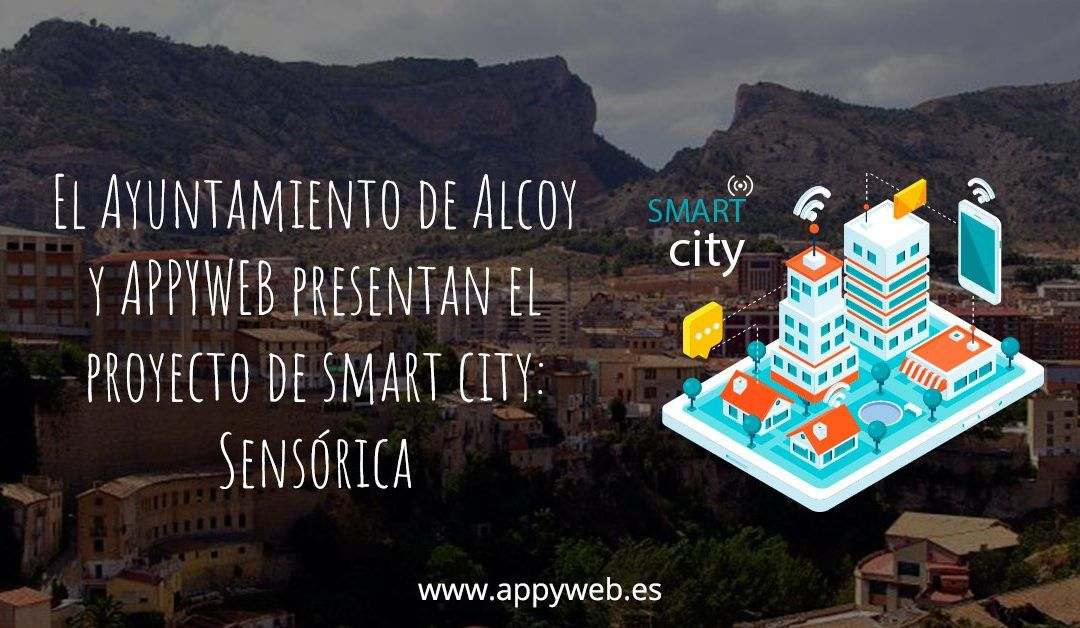Proyecto Smart City Alcoy 'Sensórica'
