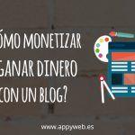 Empieza a generar dinero con tu blog