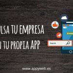 ¿Cómo desarrollar tu propia App?