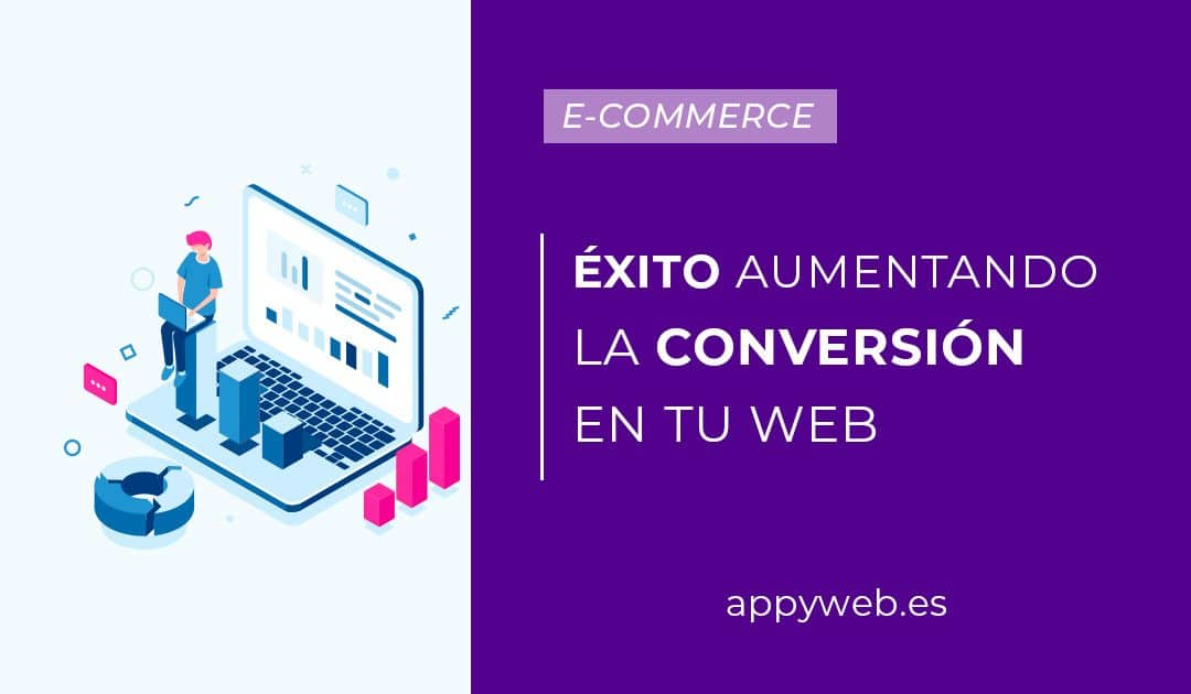 Alcanza el éxito de página web aumentando la conversión