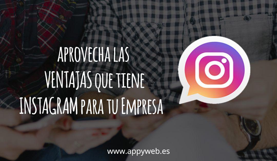 ¿Qué beneficios aporta Instagram para tu negocio?