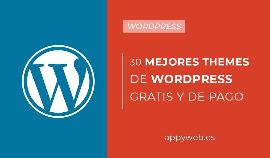 Los 30 mejores themes de WordPress Gratis y de pago en 2018