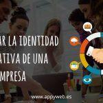 Cómo crear la identidad corporativa de una empresa