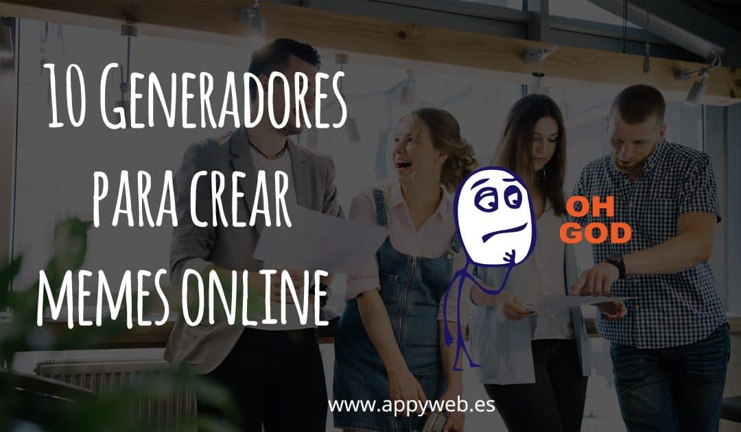 10 generadores para crear memes online