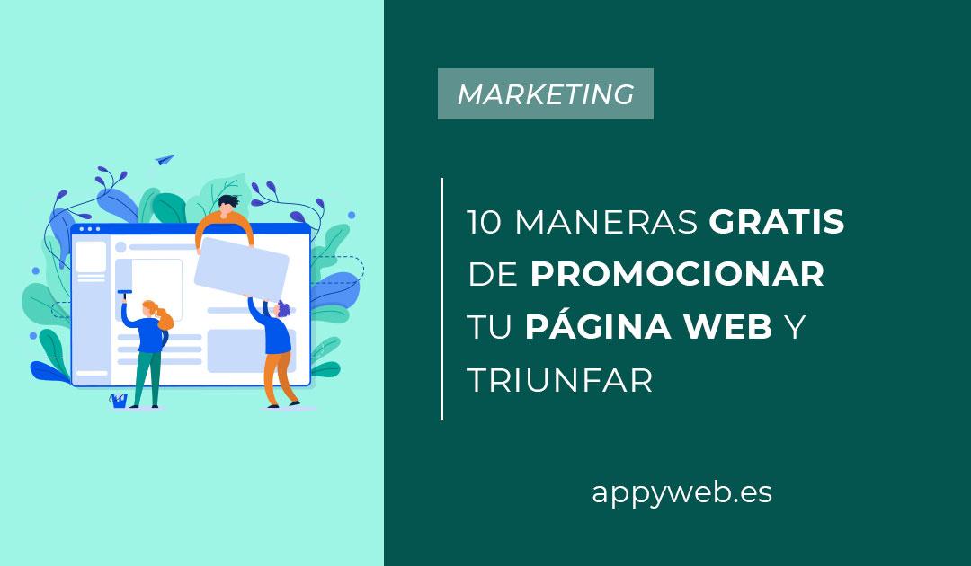 10 maneras gratis de promocionar tu páginaweb