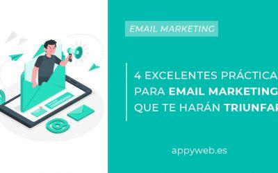 4 excelentesprácticas para email marketing que te harán triunfar
