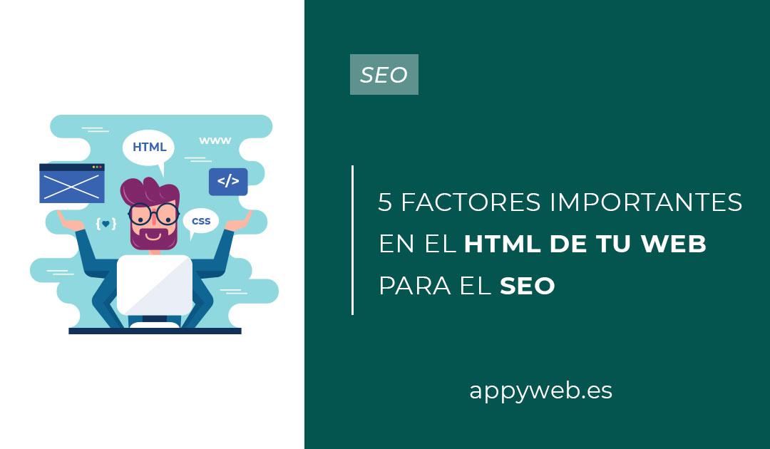 5 factores importantes en el HTML de tuwebpara el SEO