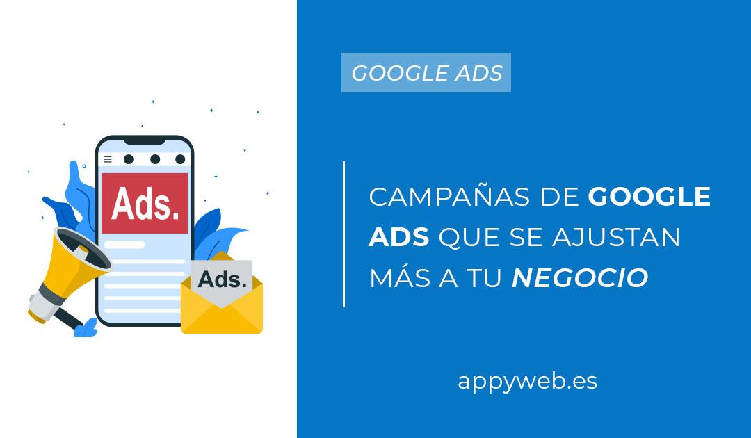 Tipos de campañas en Google Ads que se ajustan más según tu objetivo: ¡conócelas!